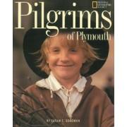 Pilgrims of Plymouth by Susan E. Goodman