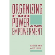 Organizing for Power and Empowerment by Jacqueline B. Mondros