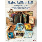 Shake, Rattle & Roll by Mary Kaye Seckler