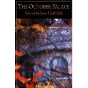 The October Palace by Jane Hirschfield