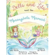 Della and Lila Meet the Monongahela Mermaid