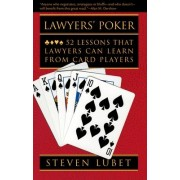 Lawyers' Poker by Steven Lubet
