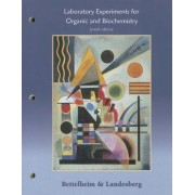 Laboratory Experiments for Organic and Biochemistry by Frederick A. Bettelheim