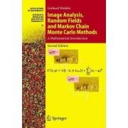 Image Analysis, Random Fields and Markov Chain Monte Carlo Methods by Gerhard Winkler