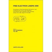 Free Electron Lasers 2000 by V. N. Litvinenko