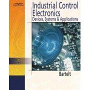Industrial Control Electronics by Terry L. M. Bartelt