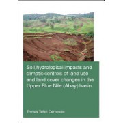 Soil Hydrological Impacts and Climatic Controls of Land Use and Land Cover Changes in the Upper Blue Nile (Abay) Basin