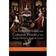 The Intellectual and Cultural World of the Early Modern Inns of Court by Jayne Elisabeth Archer