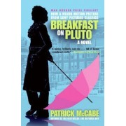 Breakfast on Pluto by Patrick McCabe