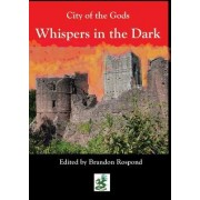 City of the Gods: Whispers in the Night
