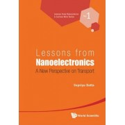 Lessons from Nanoelectronics by Supriyo Datta