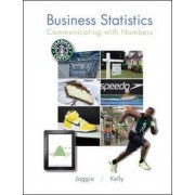 Business Statistics: Communicating with Numbers by Sanjiv Jaggia