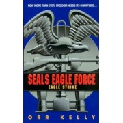 Eagle Strike by Orr Kelly