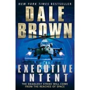 Executive Intent by Dale Brown
