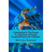 Commotion in the Ocean by Melissa Kesead