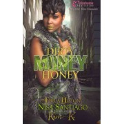 Dirty Money Honey by Erica Hilton