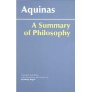 A Summary of Philosophy by Saint Thomas Aquinas