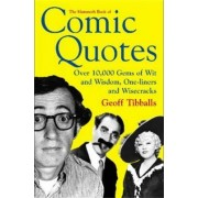 The Mammoth Book of Comic Quotes by Geoff Tibballs
