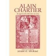 Alain Chartier: The Quarrel of the Belle Dame Sans Mercy