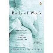 Body of Work by Christine Montross