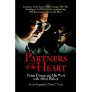 Partners of the Heart by Vivien T. Thomas
