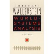 World-systems Analysis by Immanuel Wallerstein