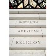 The Civic Life of American Religion by Paul Lichterman