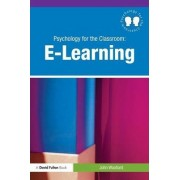 Psychology for the Classroom: E-Learning by John Woollard