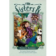 The Sisters Eight: Zinnia's Zaniness: Book 8 by Lauren Baratz-Logsted