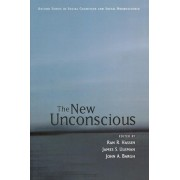 The New Unconscious by Ran R. Hassin