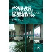 Modelling for Coastal Hydraulics and Engineering by K. W. Chau