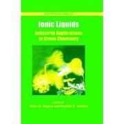 Ionic Liquids by Robin D. Rogers