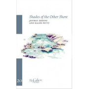 Shades of the Other Shore by Jeffrey Greene