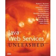 Java Web Services Unleashed by Robert J. Brunner
