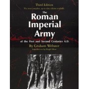 The Roman Imperial Army of the First and Second Centuries by Graham Webster