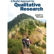 A Realist Approach for Qualitative Research by Joseph A. Maxwell
