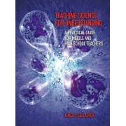 Teaching Science For Understanding by James Gallagher