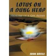 Lotus on a Dung Heap by John Basile
