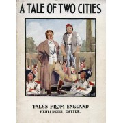 A Tale Of Two Cities (Abridged And Simplified)