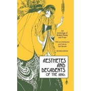Aesthetes and Decadents of the 1890's by Karl Beckson