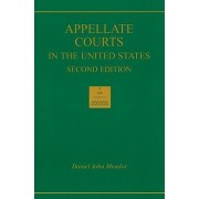 Appellate Courts in the United States by Daniel John Meador