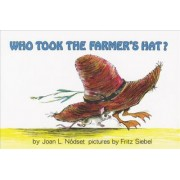 Who took the Farmer's Hat? by Joan L Nodset