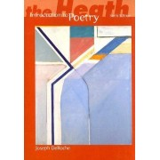 The Heath Introduction to Poetry by Joseph De Roche