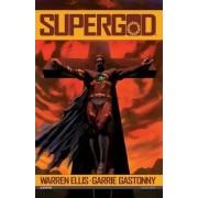 Supergod: v. 1 by Garrie Gastonny