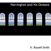 Harrington and His Oceana by H Russell Smith