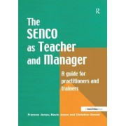 The Special Needs Coordinator as Teacher and Manager: A Guide for Practitioners and Trainers
