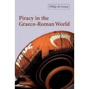 Piracy in the Graeco-Roman World by Philip de Souza