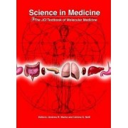 Science In Medicine: The JCI Textbook Of Molecular Medicine by American Society For Clinical Investigation