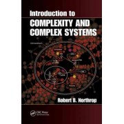 Introduction to Complexity and Complex Systems by Robert B. Northrop