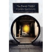 The Bardo Thodol - A Golden Opportunity by Mark Griffin